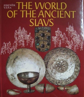 THE WORLD OF THE ANCIENT  SLAVS